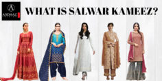 WHAT IS SALWAR KAMEEZ?