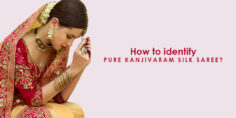 How to identify Pure Kanjivaram Silk Saree?